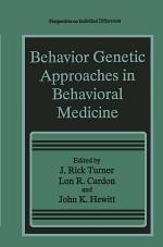 Behavior Genetic Approaches in Behavioral Medicine