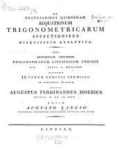 De peculiaribus quibusdam aequationum trigonometricarum affectionibus disquisitio analytica