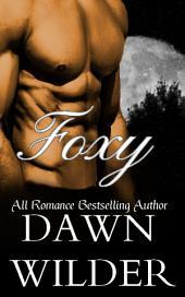 Foxy (Werewolf Romance)