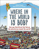Where in the World Is Bob