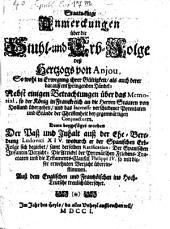 Staats-kluge Anmerkungen über die Stuhl- und Erbfolge des Hertzogs von Anjou