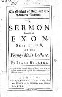 The Mischief of Rash and Uncharitable Judging  A Sermon  on Matt  Viii  1  Preach d at Exon  Sept  11  1718  Etc PDF