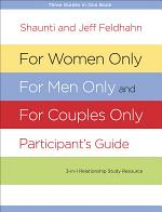 For Women Only, For Men Only, and For Couples Only Participant's Guide