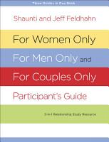 For Women Only  For Men Only  and For Couples Only Participant s Guide PDF