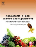 Antioxidants in Food  Vitamins and Supplements
