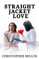 Straight Jacket Love PDF