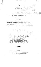 A Sermon Preached at Boston, November 3, 1814, Before the Society for Propagating the Gospel Among the Indians and Others in North-America