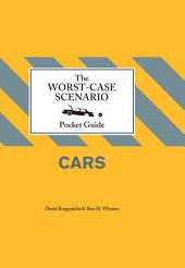 The Worst-Case Scenario Pocket Guide: Cars