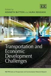 Transportation and Economic Development Challenges