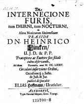 De internecione juris tam diurni quam nocturni; resp. Elias Hoffmann. - Altdorffi, Meyer 1674