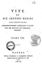 Vite de' piu celebri marini. Prima versione italiana considerevolmente accresciuta di altre vite che mancano all'originale francese [Michele d'Urso!: 7