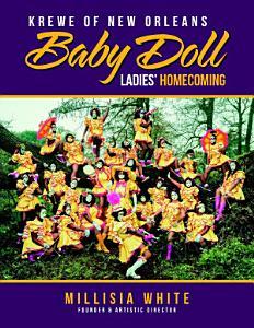 Krewe of New Orleans Baby Doll Ladies   Homecoming Book
