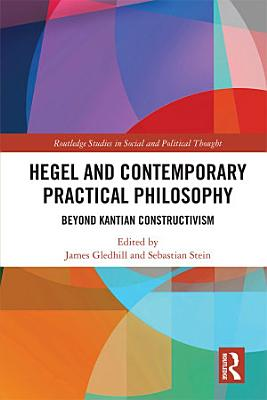 Hegel and Contemporary Practical Philosophy