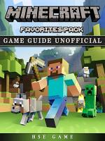 Minecraft Favorites Pack Game Guide Unofficial PDF