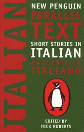 Short Stories in Italian: New Penguin Parallel Texts