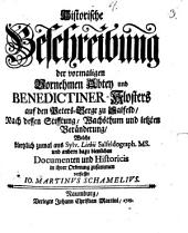 Historische Beschreibung der vormal. vornehmen Abtey und Benedictiner-Klosters auf dem Petersberge bey Saalfeld