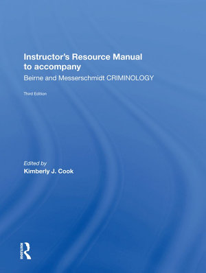 Instructor s Manual To Accompany Criminology