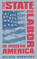 The State and Labor in Modern America PDF