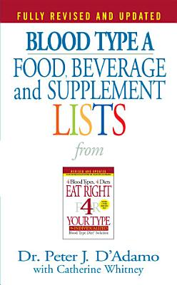 Blood Type A Food  Beverage and Supplement Lists PDF