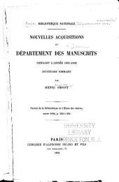 Nouvelles acquisitions du Département des manuscrits pendant l'année 1891-1892: inventaire sommaire