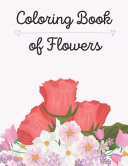Coloring Book of Flowers