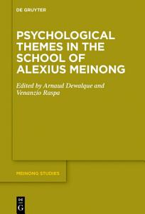 Psychological Themes in the School of Alexius Meinong PDF