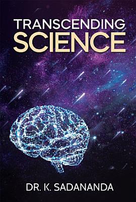 Transcending Science
