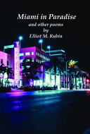Miami in Paradise and Other Poems