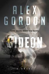 Gideon: A Novel