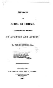 Memoirs of Mrs. Siddons: interspersed with anecdotes of authors and actors