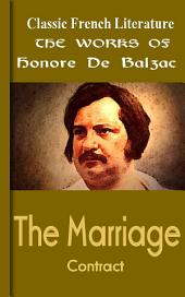 The Marriage Contract: Works of Balzac