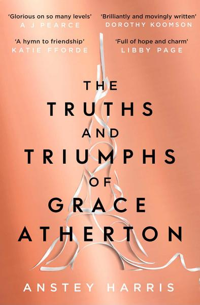 Download The Truths and Triumphs of Grace Atherton Book