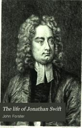 The Life of Jonathan Swift: Volume 1