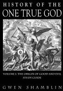 History of the One True God Workbook PDF