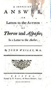 A sufficient answer, to Letters to the author of Theron and Aspasio; in a letter to the author [R. Sandeman].