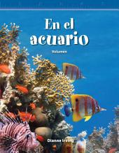 En el acuario (At the Aquarium): Volumen (Volume)