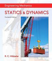 Engineering Mechanics: Statics & Dynamics, Edition 14