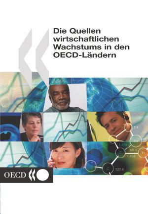 Die Quellen wirtschaftlichen Wachstums in den OECD L  ndern PDF