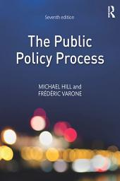 The Public Policy Process: Edition 7