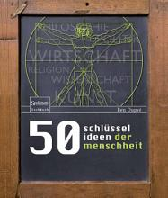 50 Schl  sselideen der Menschheit PDF