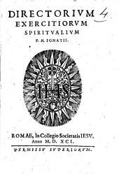 Directorium exercitiorum spiritualium P.N. Ignatii