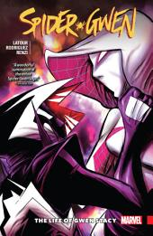 Spider-Gwen Vol. 6: The Life of Gwen Stacy