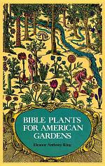 Bible Plants for American Gardens