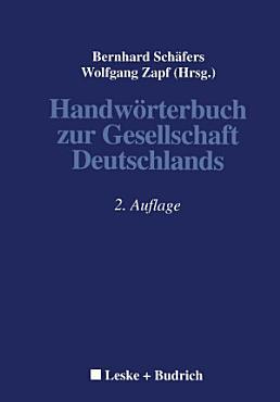 Handw  rterbuch zur Gesellschaft Deutschlands PDF