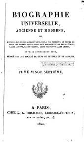 Biographie universelle, ancienne et moderne: Volume27