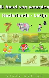 Ik houd van woorden Nederlands - Latijn
