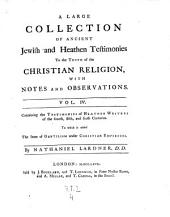 A ..... Collection of Ancient Jewish and Heathen Testimonies to the Truth of the Christian Religion