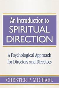 An Introduction to Spiritual Direction PDF