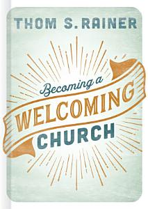 Becoming a Welcoming Church Book