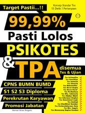 Target Pastii...! 99,99% pasti Lolos Psikotes dan TPA: Konsep standar tes 15 detik 1 pertanyaan
